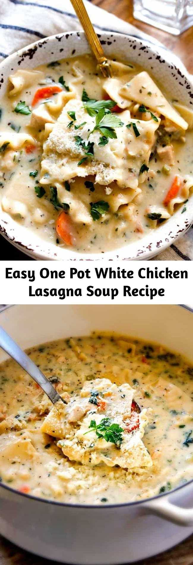 Easy One Pot White Chicken Lasagna Soup Recipe - This easy White Chicken Lasagna Soup tastes just like white chicken lasagna with cheesy layers of noodles smothered in velvety Italian spiced Parmesan infused sauce without all the layering or dishes! Simply saute chicken and veggies and dump in all ingredients and simmer away for a pot of velvety, slurpilicoius flavor!