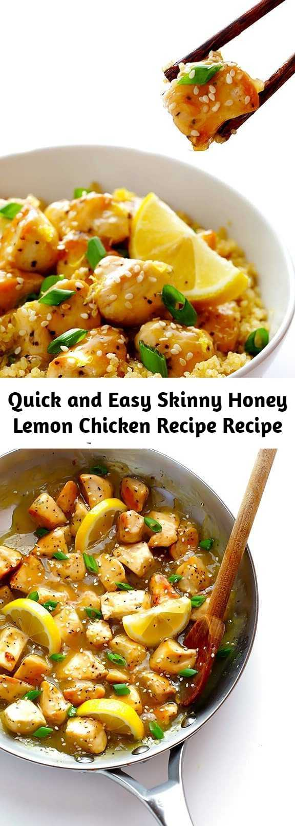 Quick and Easy Skinny Honey Lemon Chicken Recipe Recipe - This Skinny Honey Lemon Chicken recipe is quick and easy to make, made naturally lighter and gluten-free, and it's absolutely delicious!