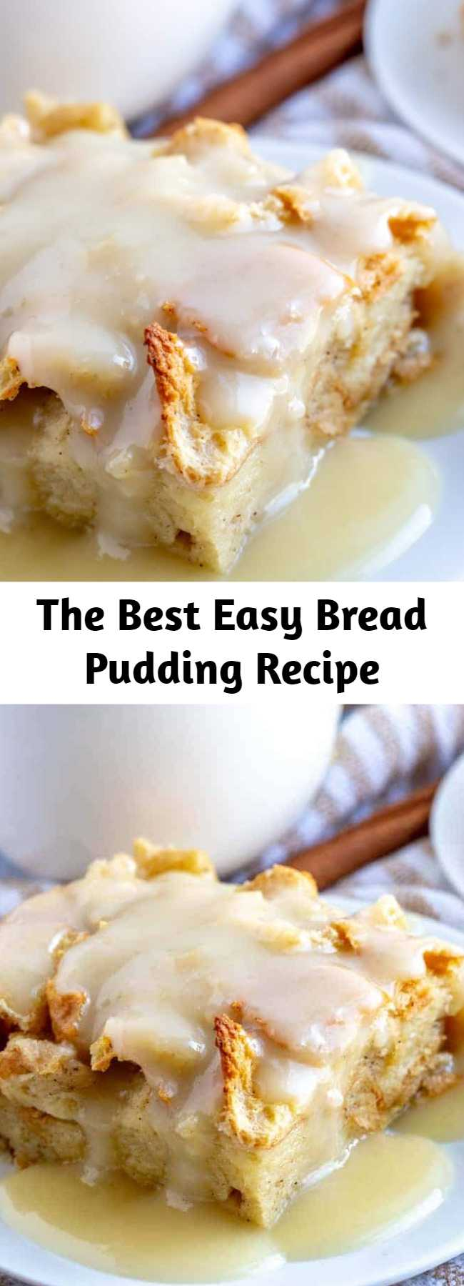 The Best Easy Bread Pudding Recipe - When it comes to easy recipes this Bread Pudding couldn't get any simpler. Filled with cinnamon and nutmeg this makes the perfect breakfast or dessert recipe.