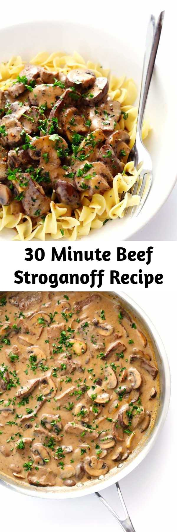 30 Minute Beef Stroganoff Recipe - Classic beef stroganoff is cooked with an amazing creamy mushroom sauce and served over egg noodles. And it all comes together in under 30 minutes!