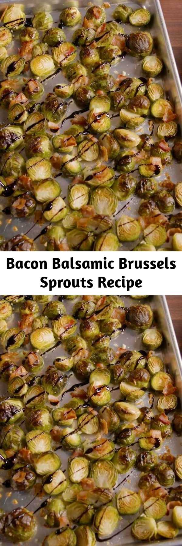 Bacon Balsamic Brussels Sprouts Recipe - These Brussels sprouts are easy enough to make on a weeknight but fancy enough to serve at a dinner party. Instead of roasting the sprouts with balsamic vinegar (which would make them soggy and mushy) we make a simple balsamic glaze to garnish them with. #easy #recipe #Brusselsprouts #brussels #bacon #Balsamic #glaze #roasted #vegetarian #crispy #honey