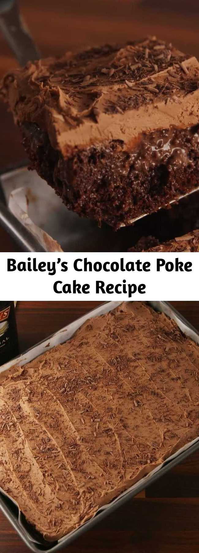 Bailey's Chocolate Poke Cake Recipe - Chocolate on chocolate. #food #easyrecipe #recipe #pastryporn #inspiration #ideas #diy #home #forkyeah #instagood