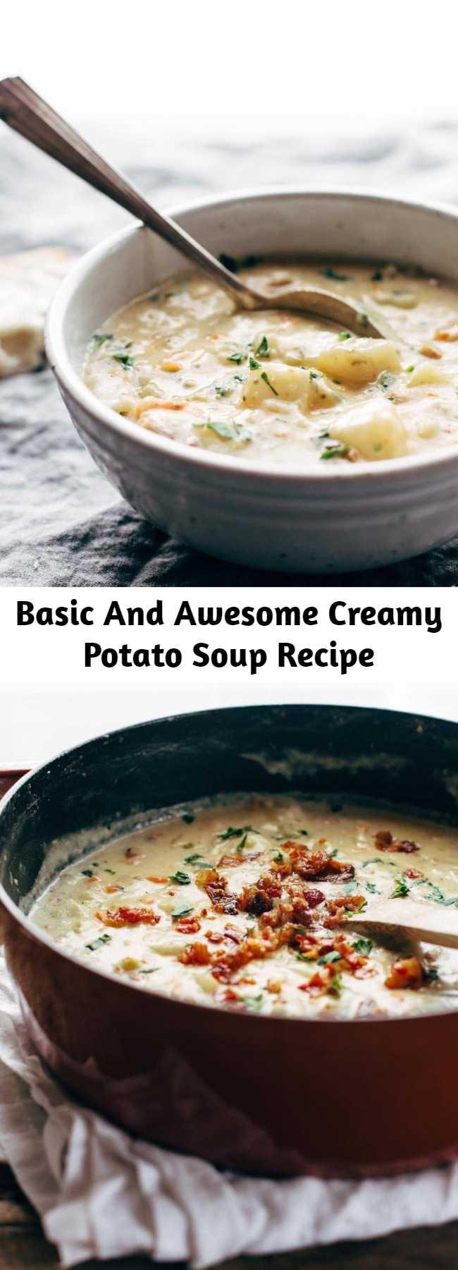 Basic And Awesome Creamy Potato Soup Recipe