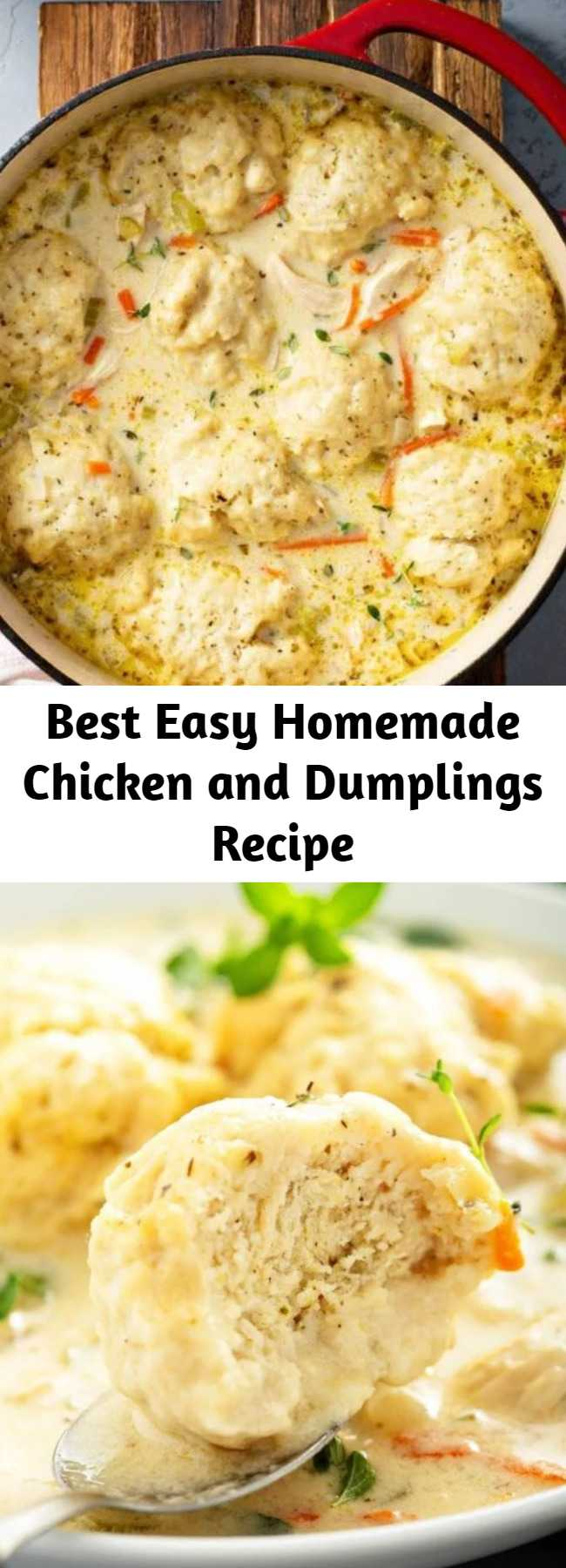 Best Easy Homemade Chicken and Dumplings Recipe - This easy recipe for my family's favorite creamy Homemade Chicken and Dumplings is loaded with big fluffy dumplings that are made from scratch in just minutes! #ChickenAndDumplings #Dumplings #ComfortFood #Chicken #ChickenSoup #Soup #Dumplings #SouthernFood