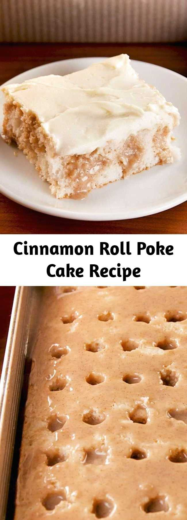 Cinnamon Roll Poke Cake Recipe - Get your cake pans ready for the most epic poke cake. It has everything you love about cinnamon rolls, even the cream cheese frosting! It's extremely decadent and exactly what we are craving at every moment of the day. #easy #recipe #cinnamonroll #pokecake #cinnamonrollpokecake #cakes #easydesserts