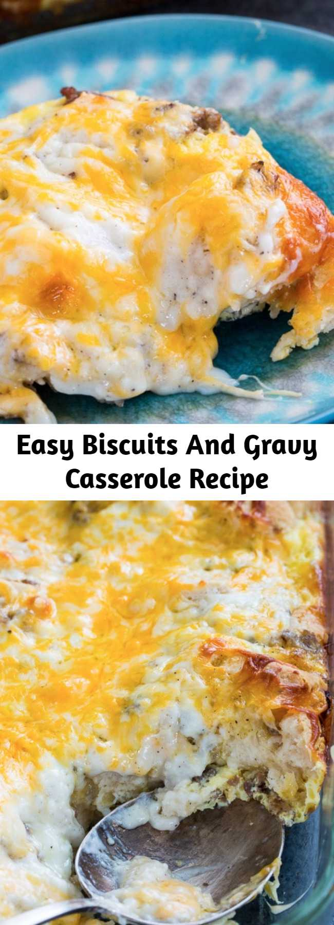 Easy Biscuits And Gravy Casserole Recipe - Biscuits and Gravy Casserole has all the flavor of the southern classic-Biscuits and Sausage Gravy, in casserole form and it couldn't be easier to make.