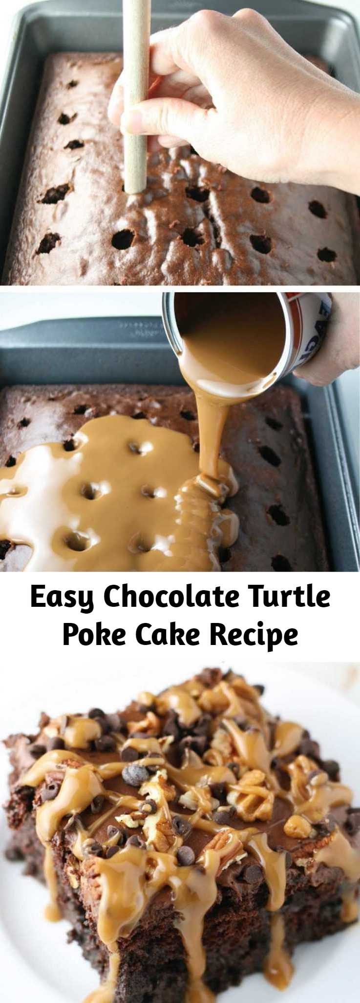 Easy Chocolate Turtle Poke Cake Recipe - Chocolate Turtle Poke Cake is a moist chocolate cake with holes poked in, then covered with caramel sauce, chocolate frosting, pecans, chocolate chips and more caramel sauce. If you're a chocolate turtle candy fan, this is the cake for you! It's so delicious! And quick, easy to make too!
