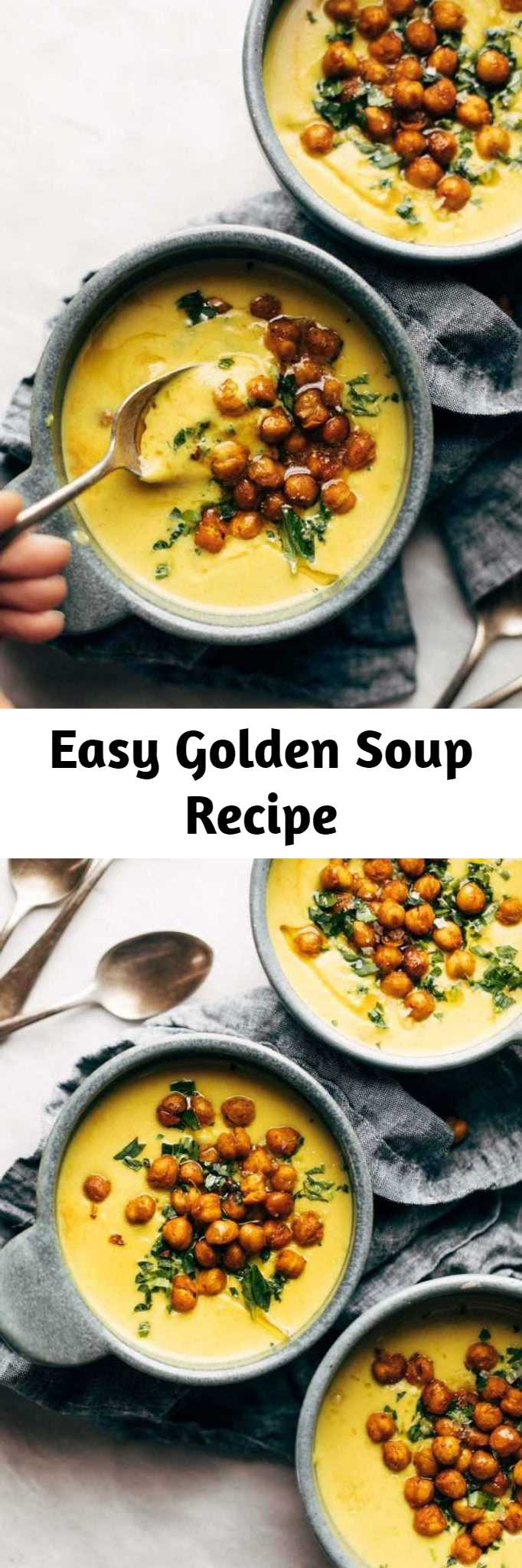 Easy Golden Soup Recipe - Cozy, bright, and healing with power-foods like turmeric, cauliflower, and cashews. Topped with crispy chickpeas. Super creamy and SO GOOD. #healthy #sugarfree #glutenfree #vegan #cleaneating #easyrecipe #soup