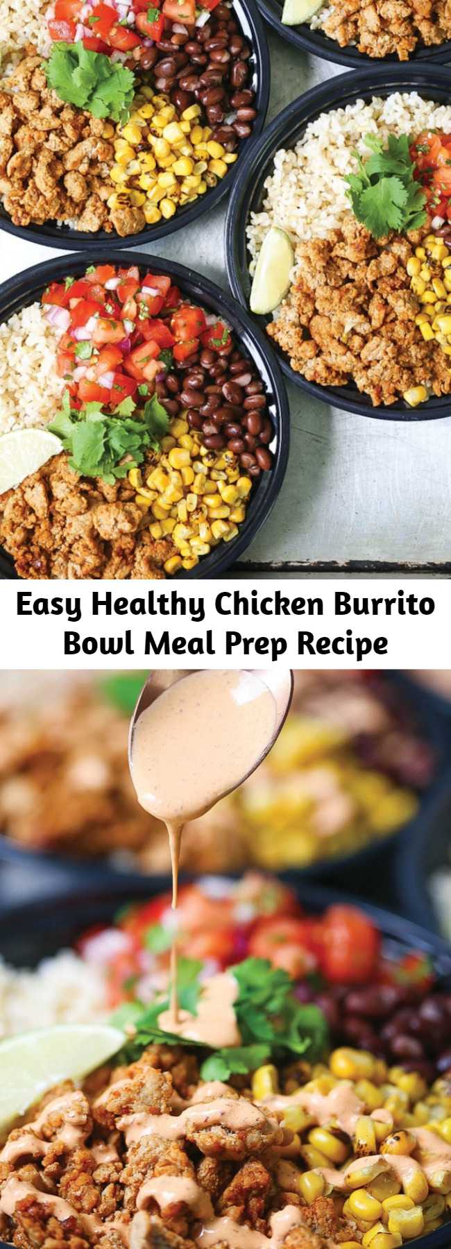 Easy Healthy Chicken Burrito Bowl Meal Prep Recipe - Think of this as healthier (and cheaper!) Chipotle bowls that you can have all week long. Save time and calories here!!!