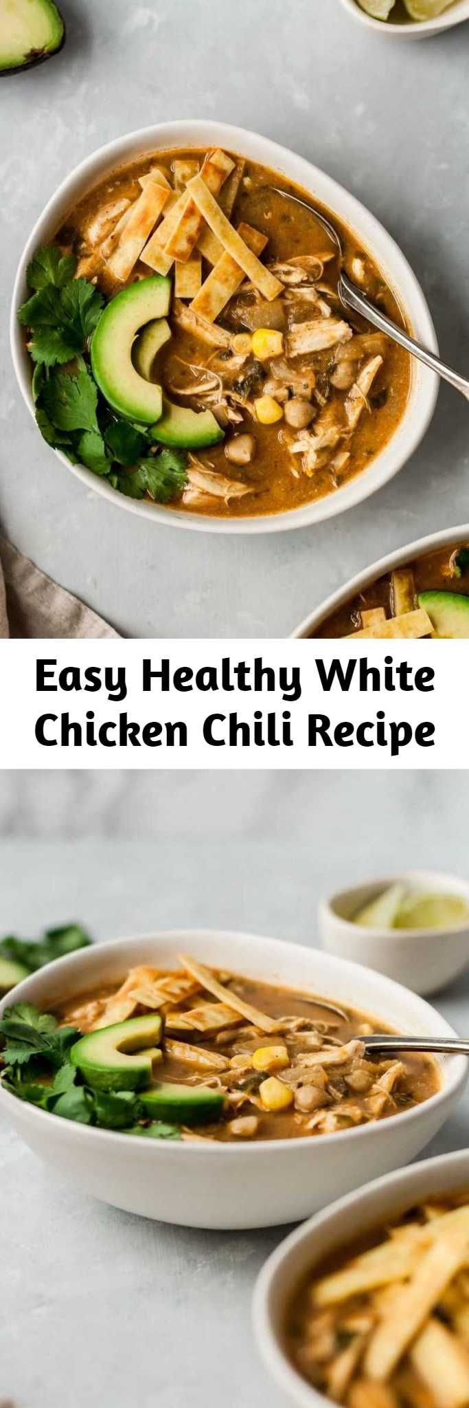 Easy Healthy White Chicken Chili Recipe - Healthy white chicken chili that's nice and creamy, yet there's no cream! Made with green chile, chicken, corn and blended chickpeas to make it thick and creamy. This easy white chicken chili recipe can even be made in the slow cooker and is bound to become a new family favorite. Serve with avocado, tortilla chips and cilantro.