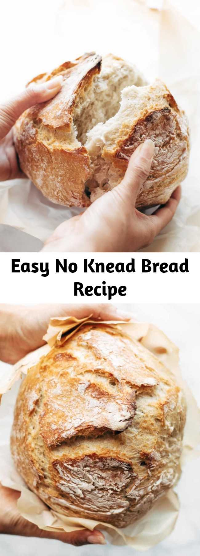 Easy No Knead Bread Recipe - Miracle No Knead Bread! this is SO UNBELIEVABLY GOOD and ridiculously easy to make. crusty outside, soft and chewy inside – perfect for dunking in soups! #bread #easy #recipe #noknead