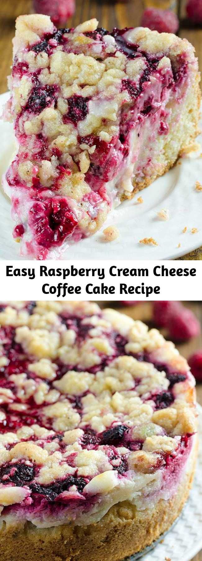 Easy Raspberry Cream Cheese Coffee Cake Recipe - Moist and buttery cake, creamy cheesecake filling, juicy raspberries and crunchy streusel topping. This fruit-filled coffee cake is tangy, creamy, and a light dessert that is perfect for company!
