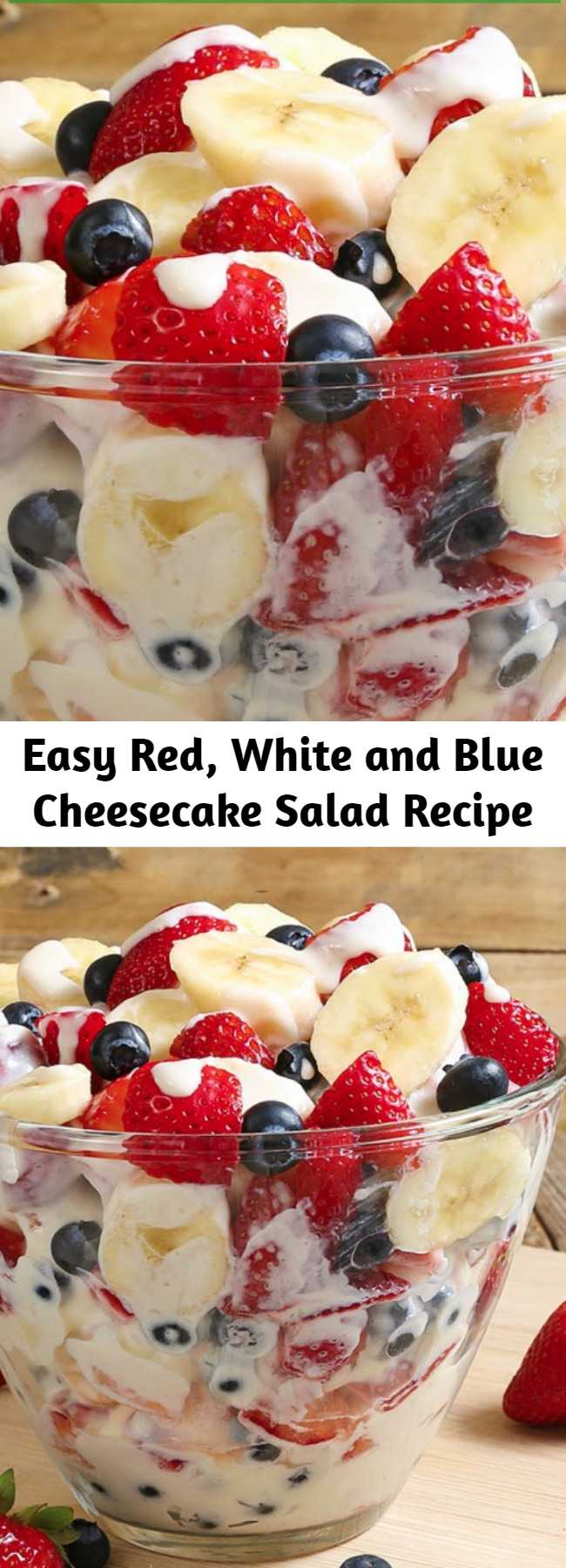 Easy Red, White and Blue Cheesecake Salad Recipe - Red, White and Blue Cheesecake Salad comes together so easy with fresh fruit and a rich and creamy cheesecake filling to create the most glorious fruit salad ever! Every bite is absolutely bursting with summer flavor and you are going to go nuts over this recipe! #CheesecakeSalad #FruitSalad #SummerDessert