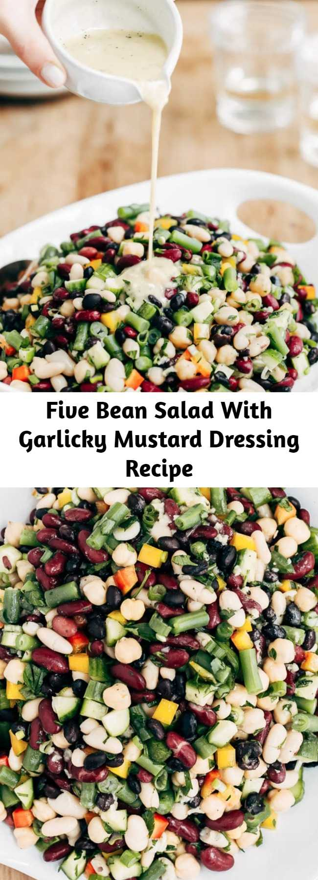 Five Bean Salad With Garlicky Mustard Dressing Recipe - Whether you make it for a picnic, potluck, or a weeknight dinner at home as a side dish, this Five Bean Salad is guaranteed to impress. Flavored with homemade garlicky mustard dressing, it comes together in 20 minutes, can be made ahead, and travels well.