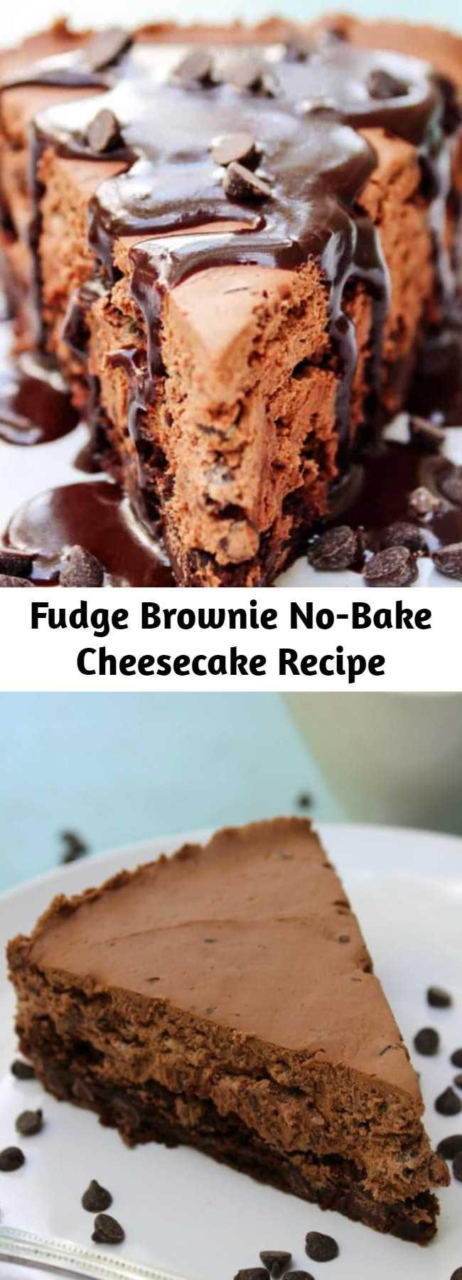 Fudge Brownie No-Bake Cheesecake Recipe - Fudge Brownie No-Bake Cheesecake is a rich, chocolate lover's dream. Made with double chocolate brownie, chocolate chip no-bake cheesecake, and fudge.