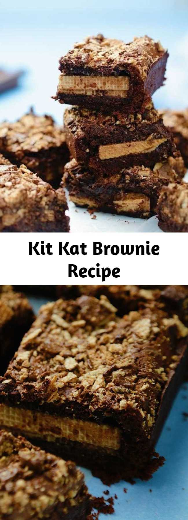 Kit Kat Brownie Recipe - We added some Kit Kats and took brownies to a whole new level.