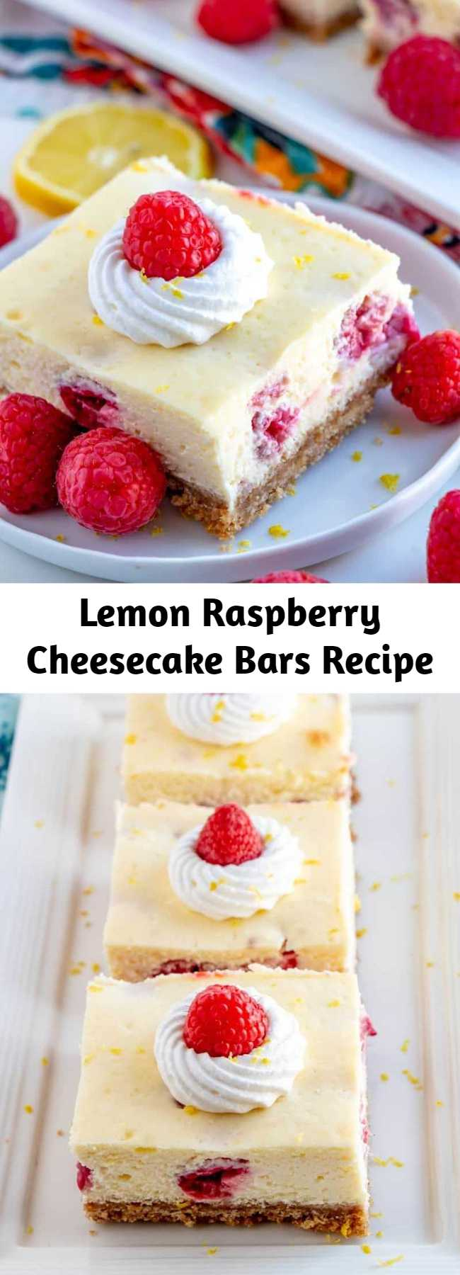 Lemon Raspberry Cheesecake Bars Recipe - Creamy, and delicious these Lemon Raspberry Cheesecake Bars are packed full of lemon, fresh raspberries and topped with a dollop of whipped cream, the perfect dessert for Spring and Summer! #cheesecake #bars #lemon #raspberry #dessert #sweets