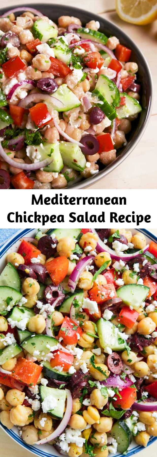 Mediterranean Chickpea Salad Recipe - Thanks to the chickpeas, this salad will keep you full for hours. It's satisfying in a way that leafy greens never could be. Sorry we're not sorry, kale. #easyrecipe #salad #mediterranean #summer #sidedish