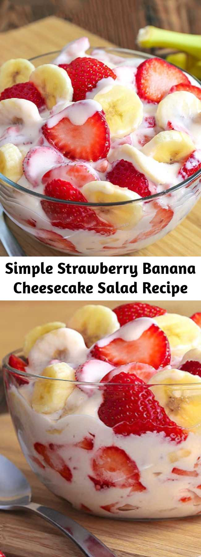 Simple Strawberry Banana Cheesecake Salad Recipe - Simple Strawberry Banana Cheesecake Salad recipe comes together with just 6 ingredients. Rich and creamy cheesecake filling is folded into luscious strawberries and sweet banana to create the most amazing, glorious fruit salad ever! #strawberries #potluckfood