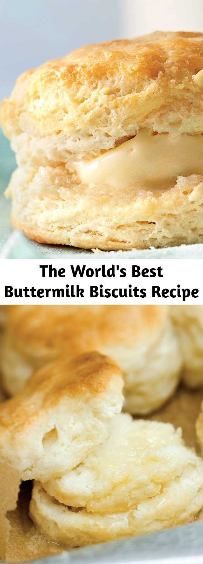 The World's Best Buttermilk Biscuits Recipe - This no-fail biscuit recipe will make you look like a pro, even if this is your first attempt at biscuit-making. And if you're looking for something a little beyond a basic biscuit, try one of our delicious variations. However you make them, you'll be rewarded with layer upon buttery layer of biscuit perfection. #buttermilkbiscuits
