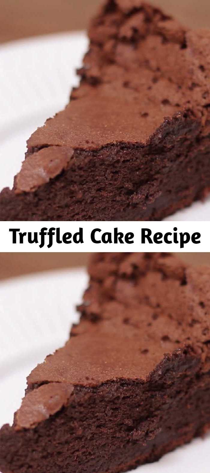 Truffled Cake Recipe - Enjoy the silky smooth texture of a chocolate truffle in cake form.