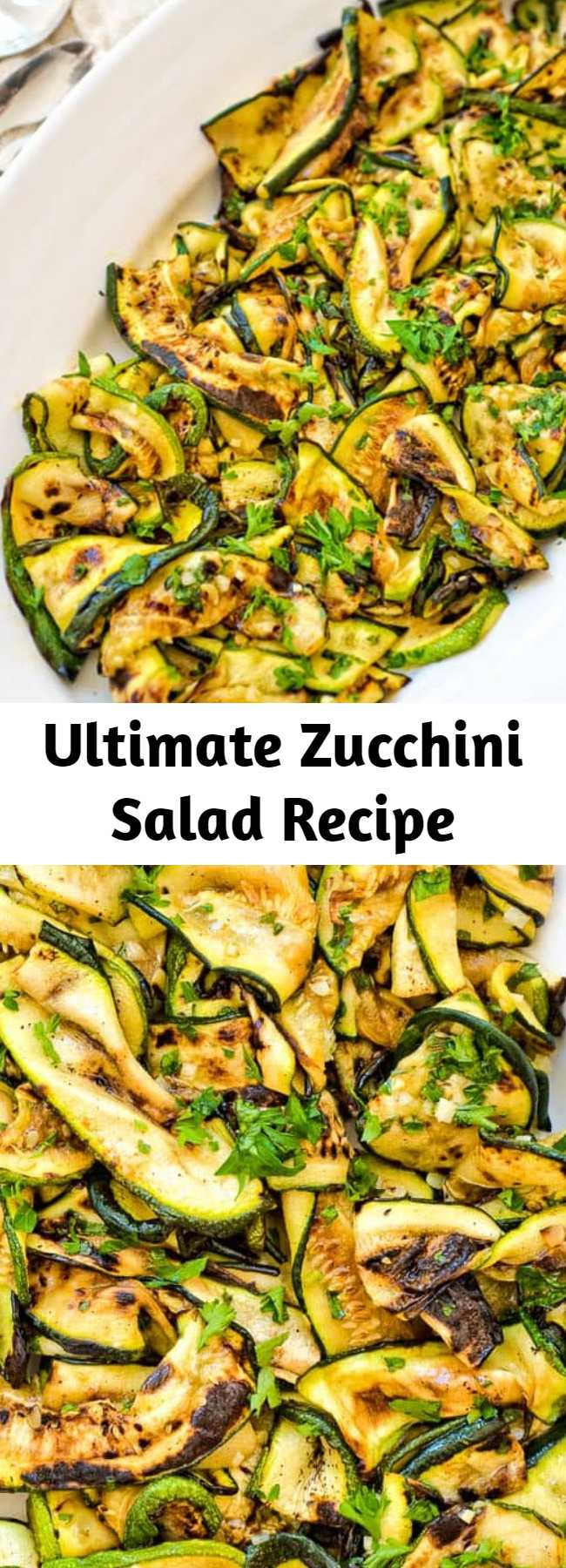 Ultimate Zucchini Salad Recipe - This Roasted Zucchini Salad is so flavorful and healthy, you'll want to make it over and over again! Seasoned with lemon-parsley dressing, it requires only 5 ingredients! #zucchini #vegan #healthy #salad