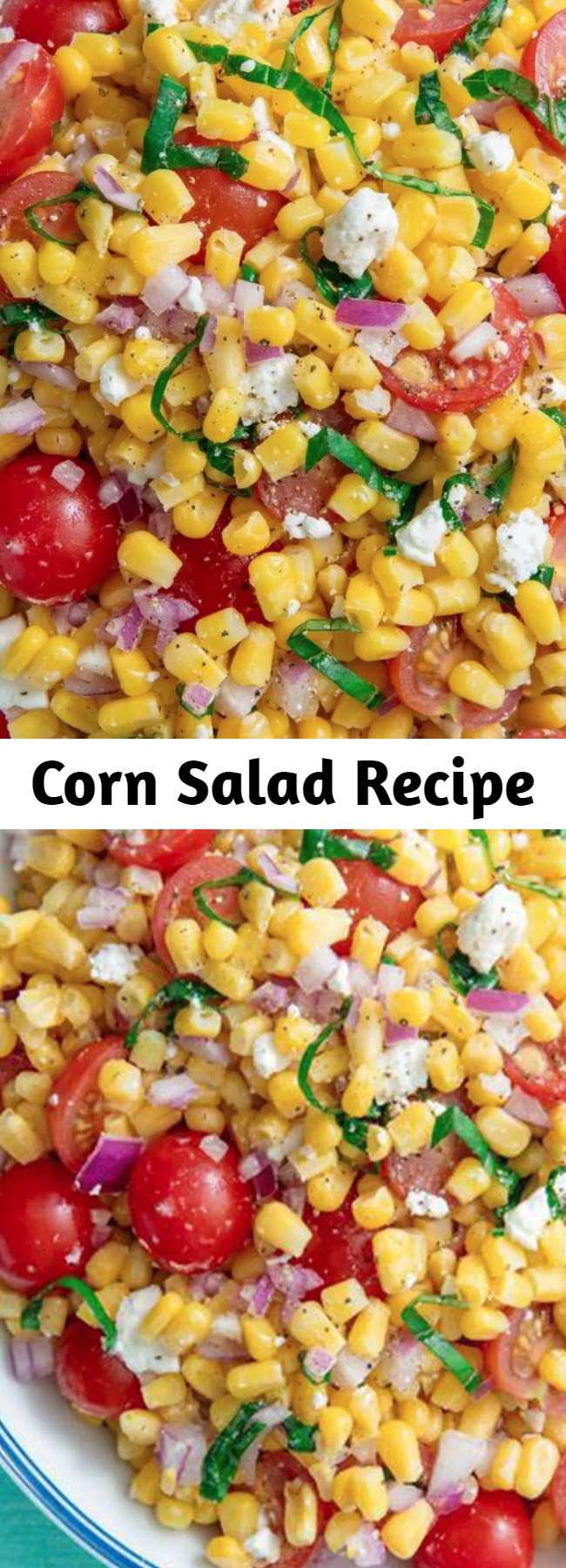 Corn Salad Recipe - Corn Salad makes the perfect summer dish for picnics, potlucks, or BBQs. So easy to make with no cooking involved! The quintessential summer salad. #easyrecipe #corn #summer #sidedish #salad