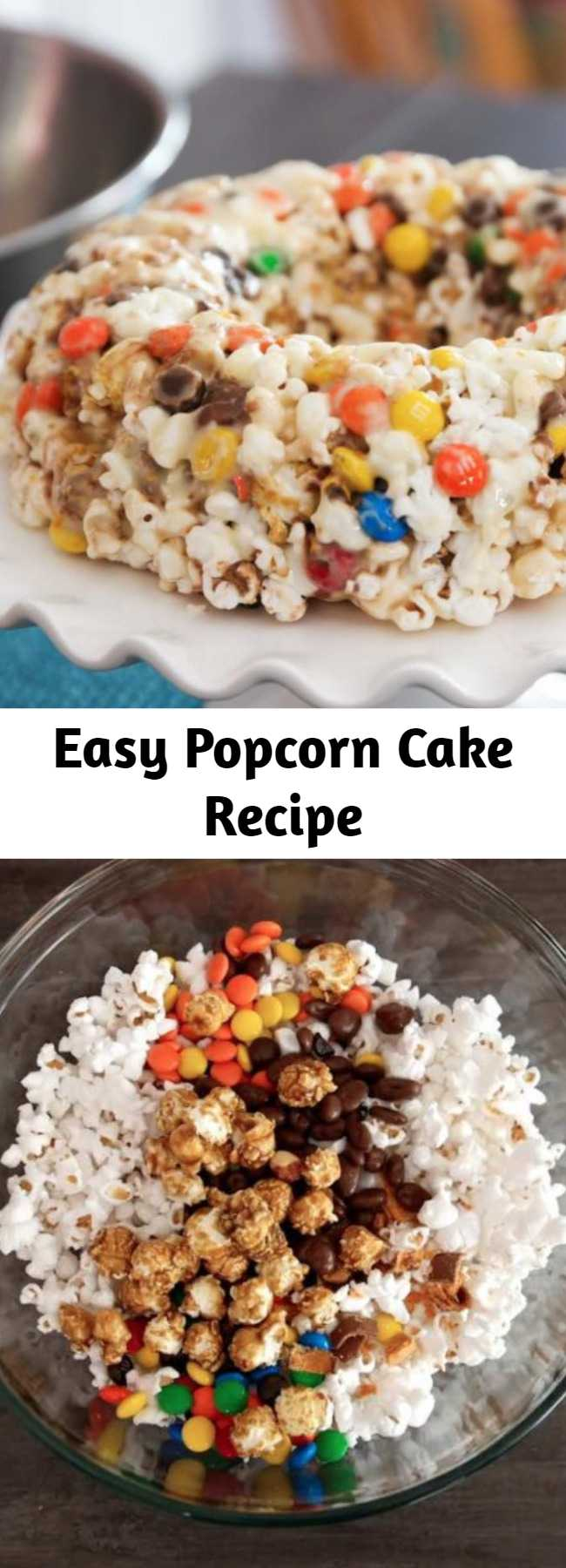 Easy Popcorn Cake Recipe - Popcorn Cake has all the flavors you love - popcorn, candy, marshmallows - made into an easy no-bake dessert in a bundt pan! It's a family favorite that's crunchy, chewy and sweet - perfect for parties, movie nights, weekend treats and any festive occasion.