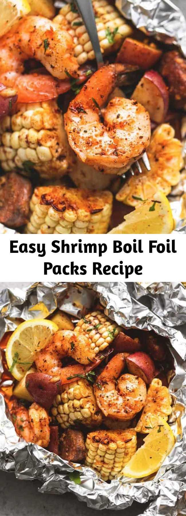 Easy Shrimp Boil Foil Packs Recipe - Easy, tasty shrimp boil foil packs baked or grilled with summer veggies, homemade seasoning, fresh lemon, and brown butter sauce. The BEST and easiest way to make shrimp boil at home!