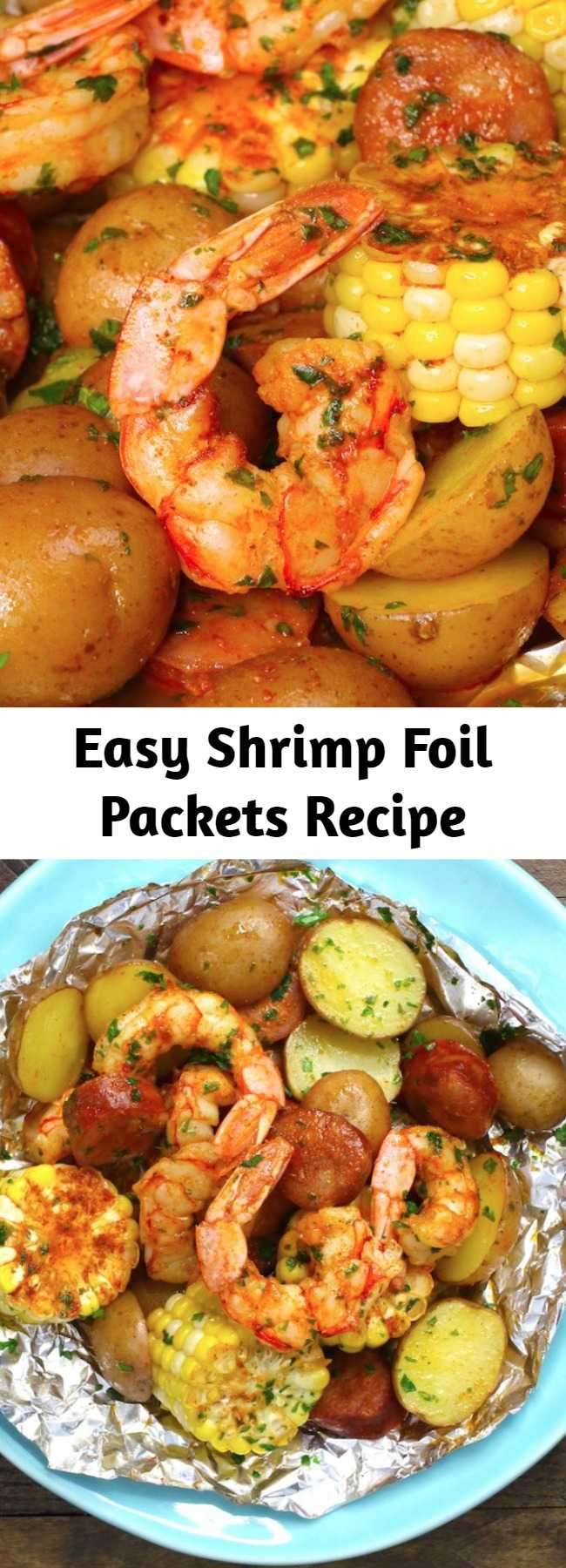 Easy Shrimp Foil Packets Recipe - These Shrimp Boil Foil Packs are full of juicy shrimp, sausage, corn and potatoes with Cajun seasoning and fresh lemon. You can grill them on the bbq or bake in the oven. These shrimp foil packets are an easy dinner that's also fun to make for a party!