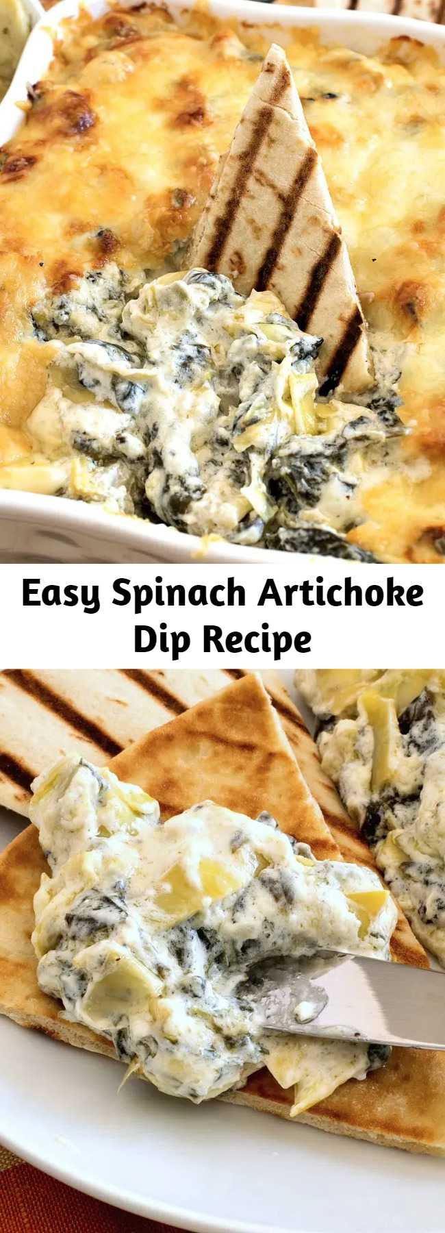 Easy Spinach Artichoke Dip Recipe - Spinach Artichoke Dip is a hot, creamy dip loaded with fresh baby spinach and marinated artichokes.