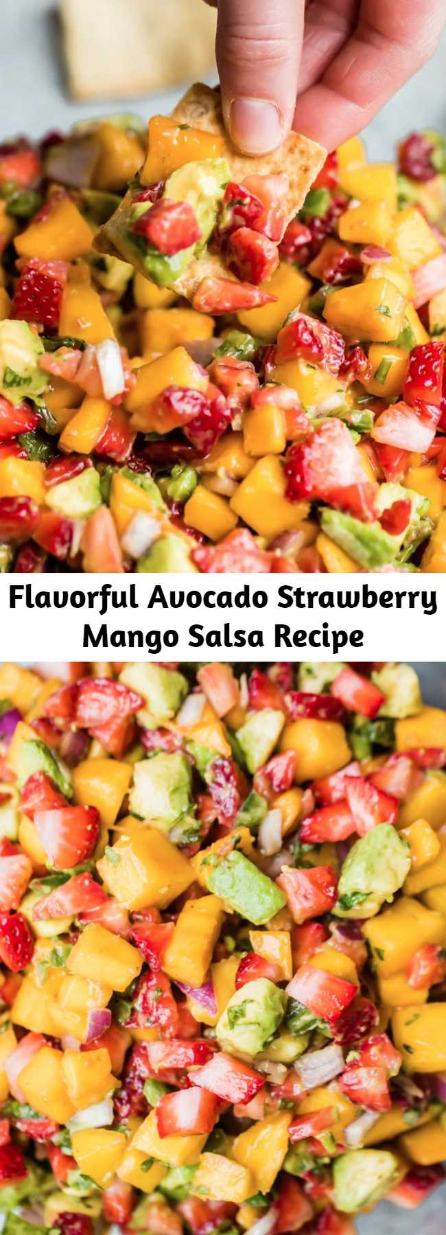 Flavorful Avocado Strawberry Mango Salsa Recipe - Bright and flavorful Avocado Strawberry Mango Salsa for dipping chips or adding to salads, tacos, fish, or chicken! This new take on salsa has hints of sweetness from fresh strawberries and mango, creaminess from avocado, and a kick of heat from jalapeño. It takes just 15 minutes to make and is perfect for parties! #salsa #partyfood #bbq #avocados #mango #summerfood #potluck
