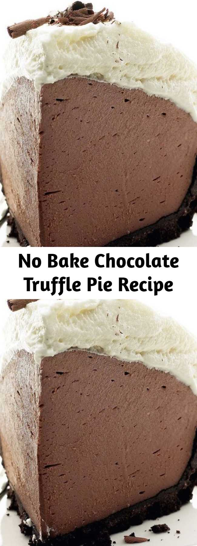 No Bake Chocolate Truffle Pie Recipe - This easy no bake pie, is delicious and perfect for any occasion. Only 5 Ingredients and a 10 Minute Prep Time.