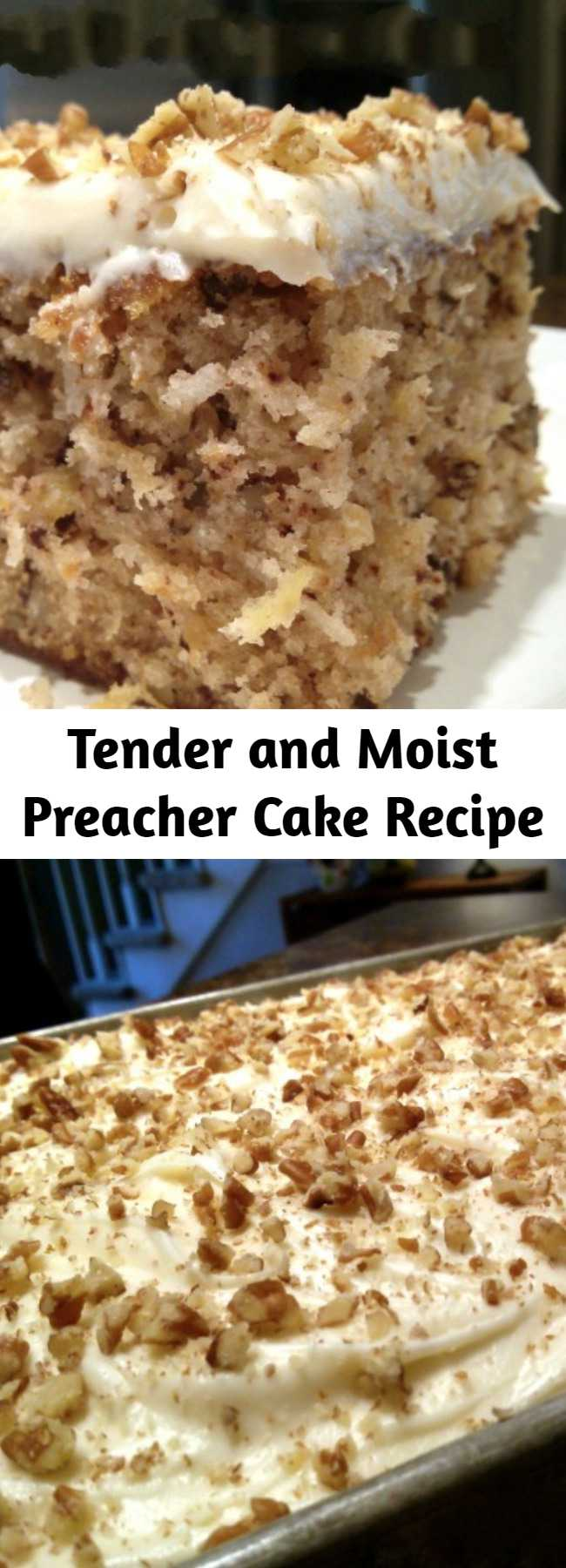 Tender and Moist Preacher Cake Recipe - Tender, moist cake recipe with crushed pineapple, pecans and coconut with a cream cheese frosting. An old Southern tradition to make this cake when the preacher comes by for a visit!