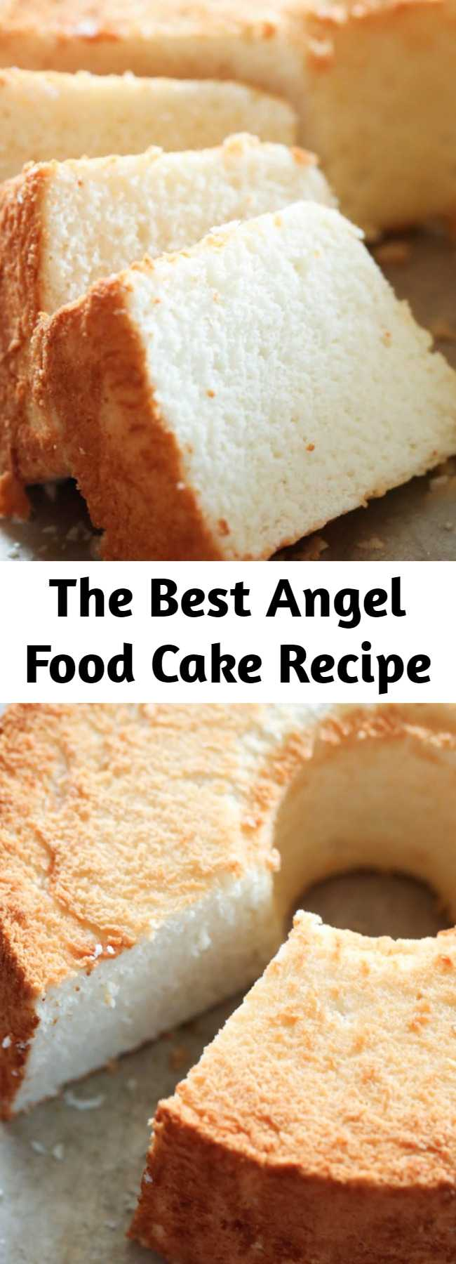 The Best Angel Food Cake Recipe - THE BEST Angel Food Cake from scratch! This cake has the most perfect texture and flavor. Once you make this, it will become your new favorite!