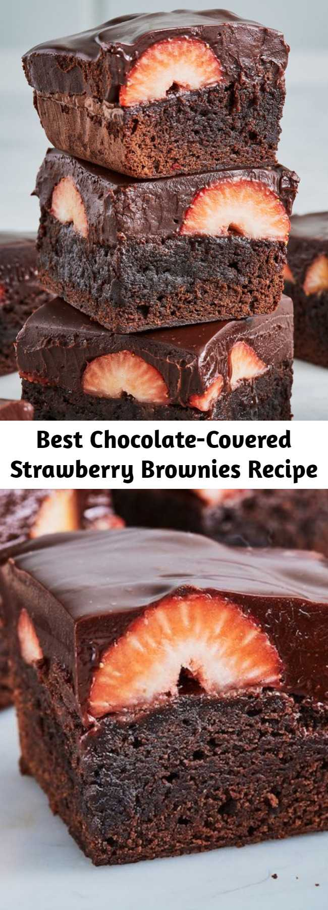 Best Chocolate-Covered Strawberry Brownies Recipe - Love at first bite. #food #easyrecipe #baking #brownies #dessert
