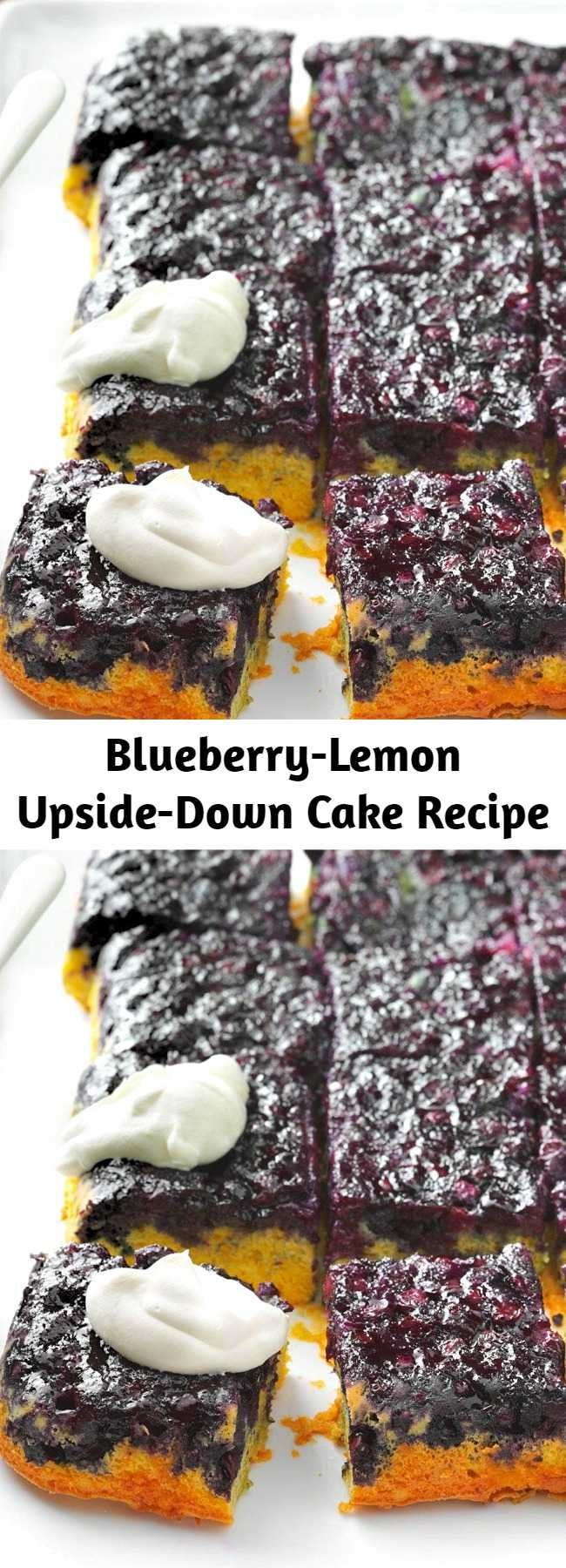 Blueberry-Lemon Upside-Down Cake Recipe - We love a good upside-down cake, and this our favorite one yet. The blueberries get super-juicy as they bake—it's the perfect representation of spring!
