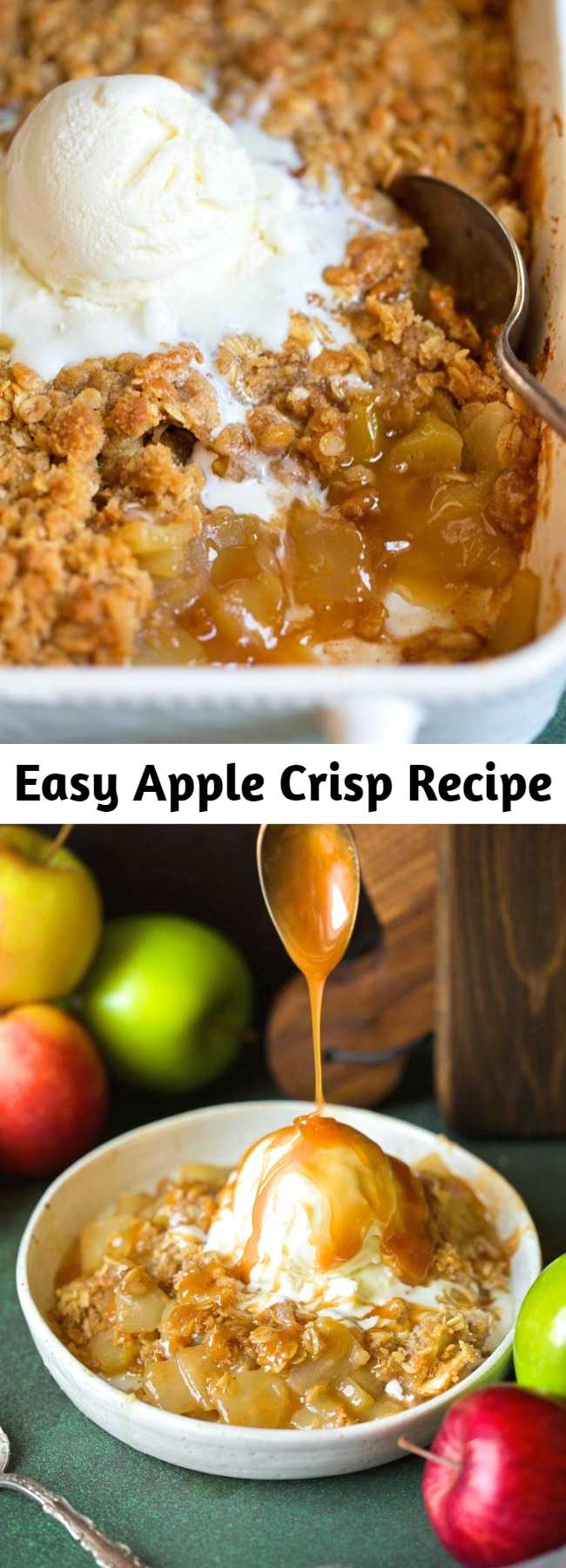 Easy Apple Crisp Recipe - this is hands down the best apple crisp recipe you'll try! Definitely a family favorite. It's brimming with fresh juicy apples, it has the perfect amount of cinnamon sweetness, and that crisp buttery oat topping is what dreams are made of! #applecrisp #apple #dessert #recipe