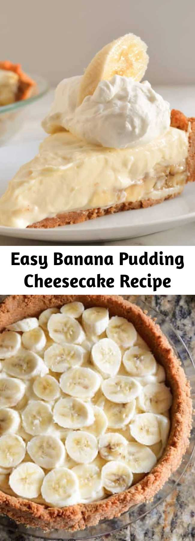 Easy Banana Pudding Cheesecake Recipe - Banana Pudding Cheese is the equivalent of Banana Cream Pie meets No Bake Cheesecake in this easy to make dessert recipe. Perfect for Thanksgiving and Christmas.
