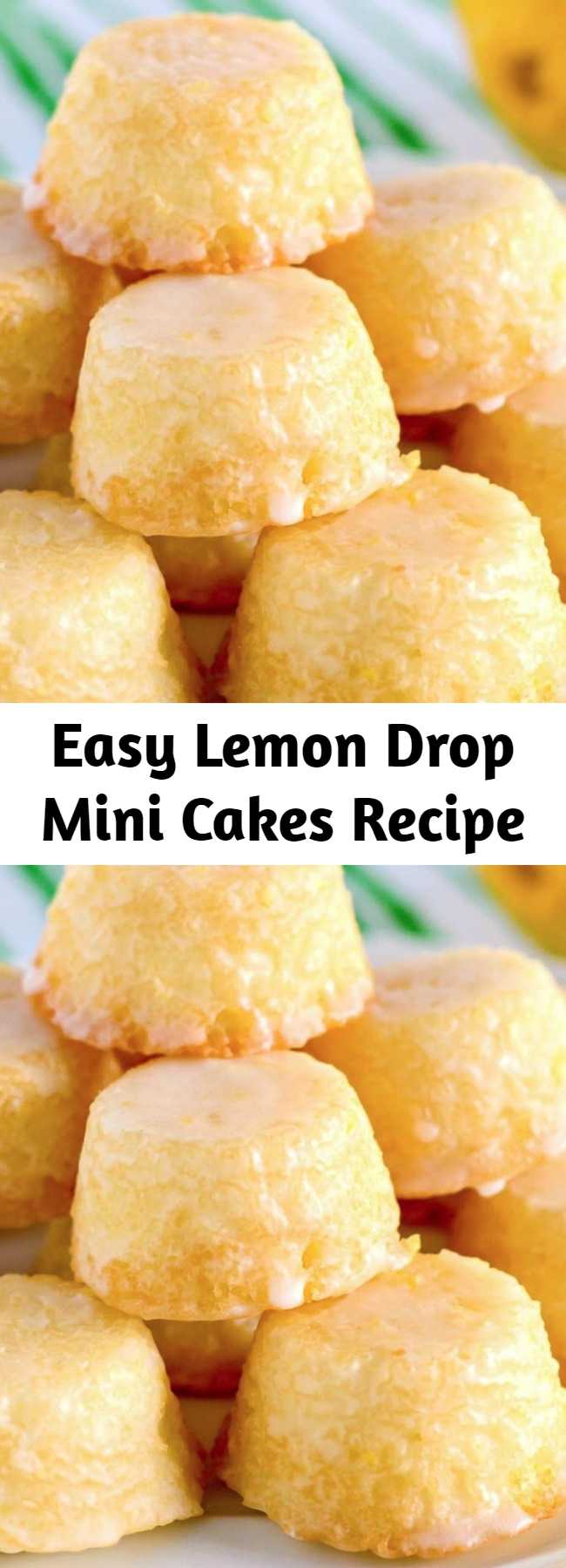 Easy Lemon Drop Mini Cakes Recipe - These mini Lemon Drops are a perfect treat for lemon fans. Tiny lemon cakes are drenched in a mouthwatering lemon glaze making them delicious and addicting.