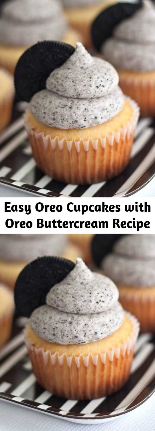 Easy Oreo Cupcakes with Oreo Buttercream Recipe - A simple vanilla cupcake with an Oreo surprise on the bottom, topped with a rich Oreo buttercream frosting. It's pretty much perfection. If you're looking for something fun to bake this weekend, look no further. I'm sure they'll quickly become your favorite cupcake too!
