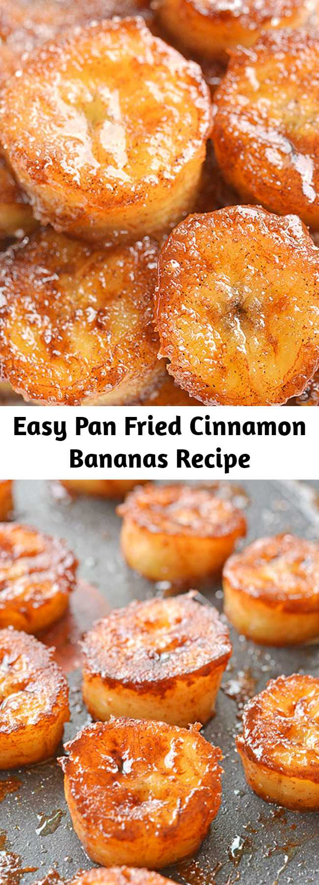 Easy Pan Fried Cinnamon Bananas Recipe - These pan fried cinnamon bananas are so easy to make and taste SO GOOD! They're amazing (seriously AMAZING) on ice cream or pancakes, or just as a snack. Soft and sweet on the inside and caramelized on the outside.