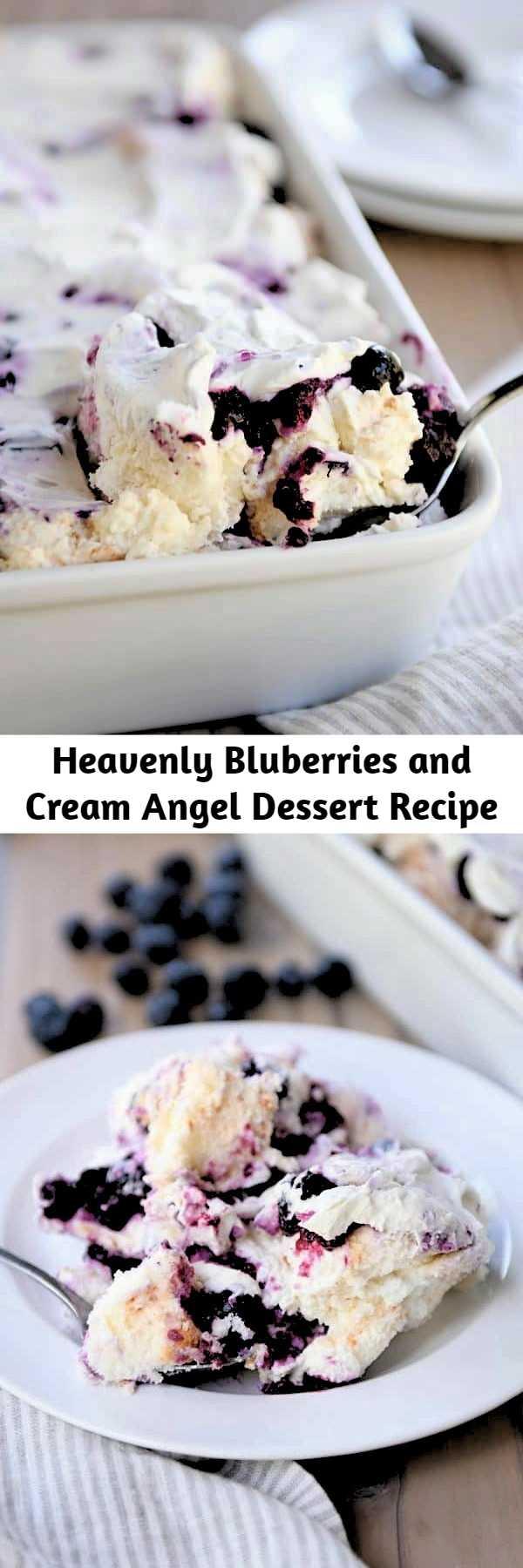 Heavenly Bluberries and Cream Angel Dessert Recipe
