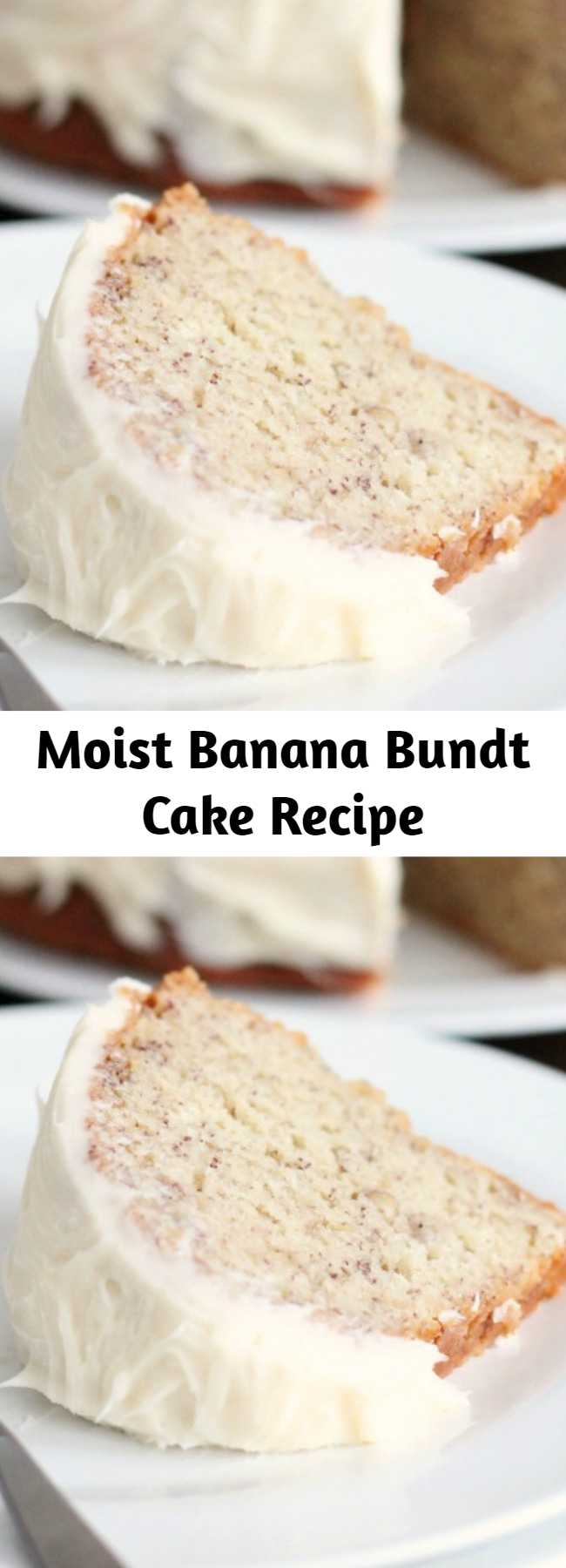 """Moist Banana Bundt Cake Recipe - Exceptionally Moist and flavorful. A special """"freezer trick"""" locks in the moisture. I like to serve the cake slightly chilled. And it just gets better and more moist each day. When possible, make it at least a day in advance of when you plan to serve it."""