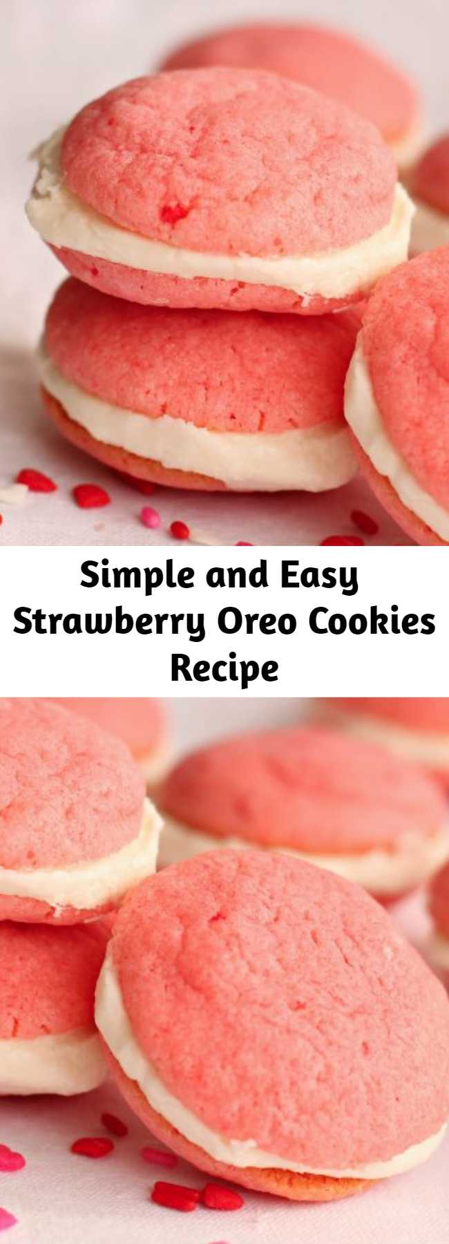 Simple and Easy Strawberry Oreo Cookies Recipe - These Strawberry Oreo Cookies are easy to make and full of delicious strawberry flavor. You are going to love these yummy and simple cookies.