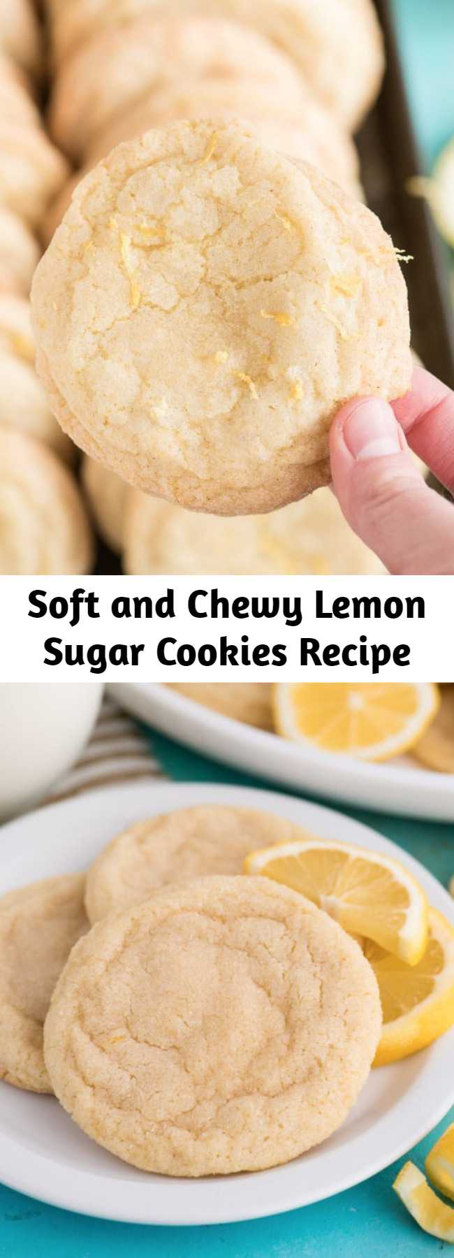 Soft and Chewy Lemon Sugar Cookies Recipe - Soft and Chewy Lemon Cookies are a crowd favorite cookie that you can make anytime of the year. These lemon sugar cookies are thick and chewy and easy to freeze. Easy to make in one bowl with fresh lemon and everyday ingredients.