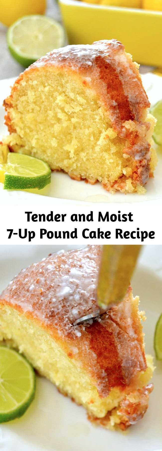 Tender and Moist 7-Up Pound Cake Recipe - This cake is AMAZING... The flavor is so out of control awesome and the cake itself is dense, tender and moist. It's buttery, sweet, and citrusy thanks to the zip from lemons and limes.