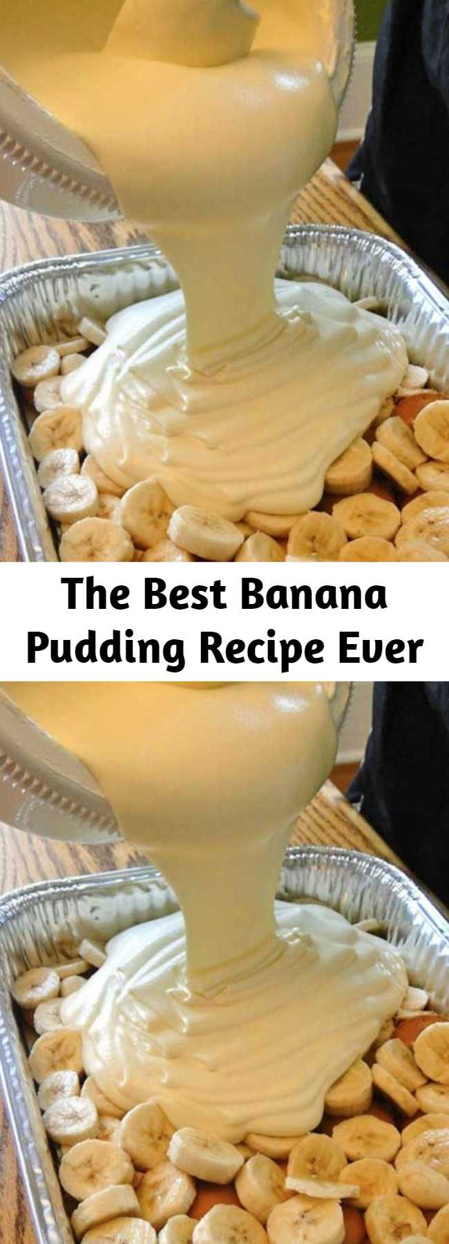 The Best Banana Pudding Recipe Ever - This recipe makes the best banana pudding I have ever tasted. And I'll bet it's the best banana pudding you've ever tasted, too.