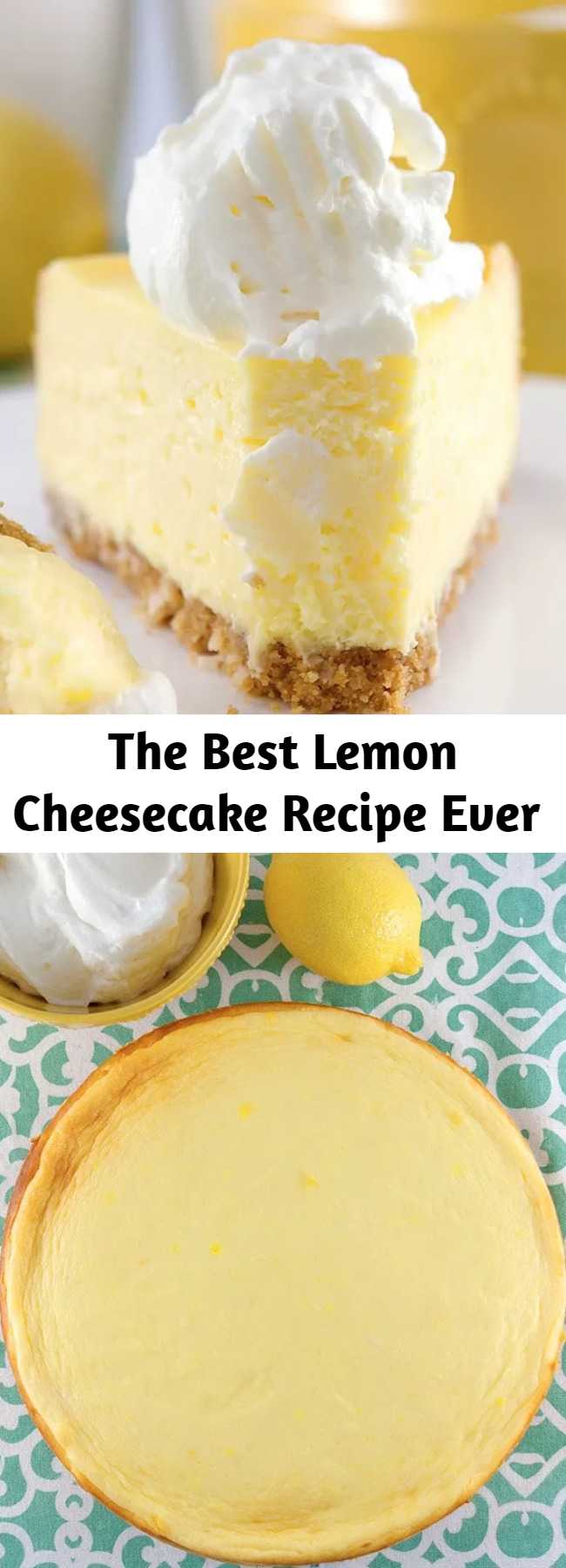 The Best Lemon Cheesecake Recipe Ever - The best lemon cheesecake ever. Exquisitely light and lemony. Perfectly sweet and tangy. Coconut cookie crust. Lemony whipped cream. This is it. The perfect lemon cheesecake.