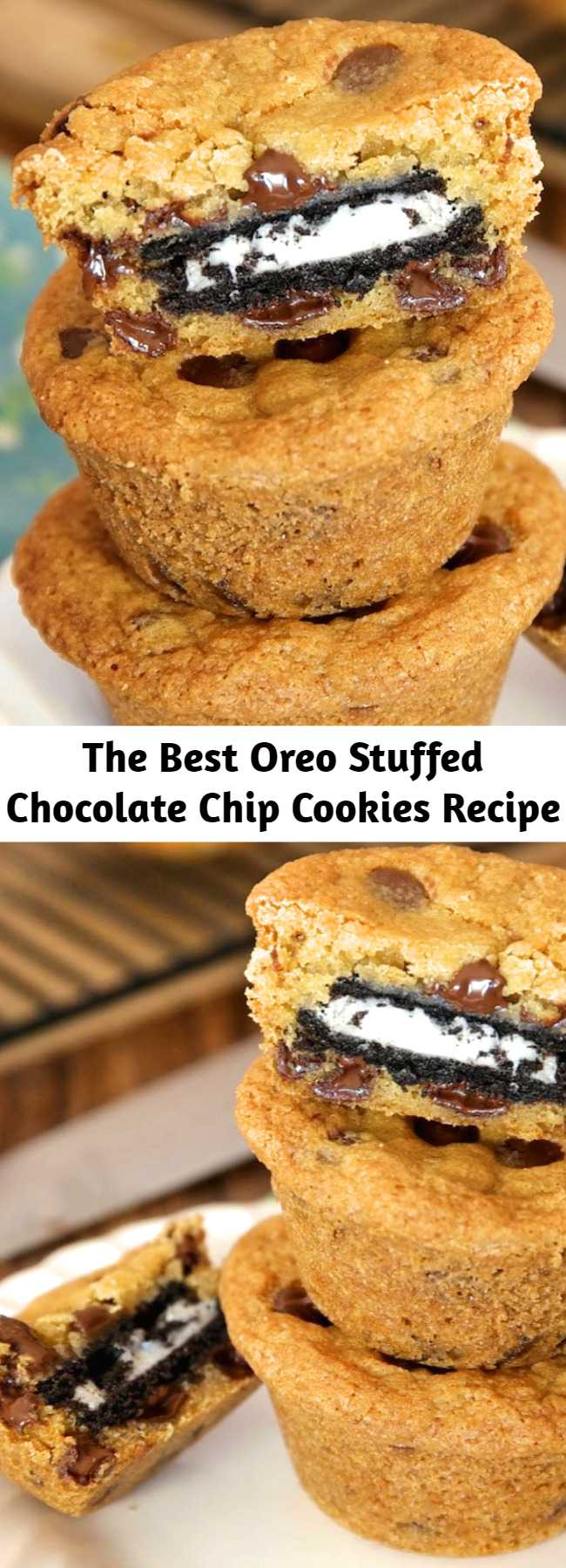 Oreo Stuffed Chocolate Chip Cookies – The BEST soft and chewy chocolate chip cookies stuffed with moist Oreos! They take about 30 minutes to make and all you need is your favorite chocolate chip cookie dough and Oreos! So simple and so delicious!